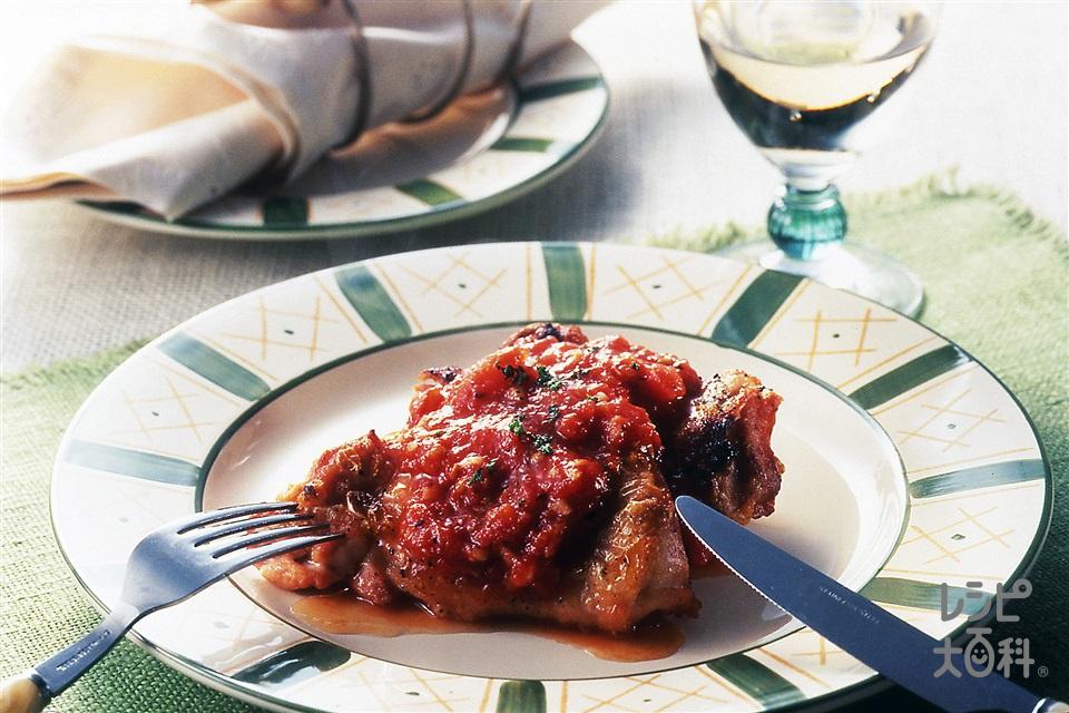 鶏肉のトマトソースがけ(鶏もも肉+完熟トマトを使ったレシピ)