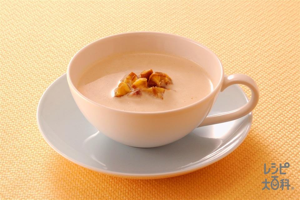 栗のポタージュ(むき甘栗+牛乳を使ったレシピ)