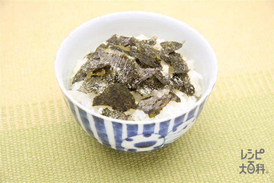 のりごはん(ご飯+焼きのりを使ったレシピ)