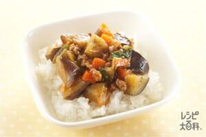 とろとろ野菜丼(ご飯+なすを使ったレシピ)