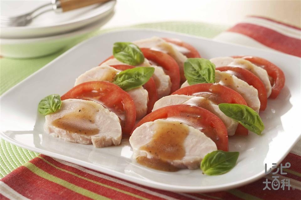 塩鶏のカプレーゼ風サラダ(トマト+バジルの葉を使ったレシピ)