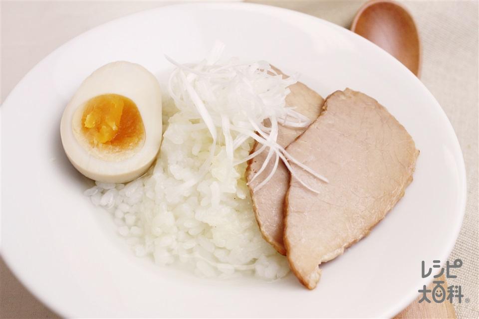 丸鶏がらラーメンスープかけごはん(ご飯+煮卵を使ったレシピ)