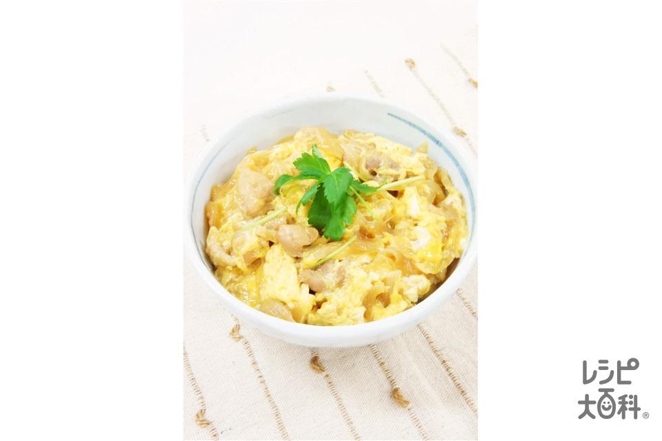 親子丼(鶏もも肉+玉ねぎを使ったレシピ)