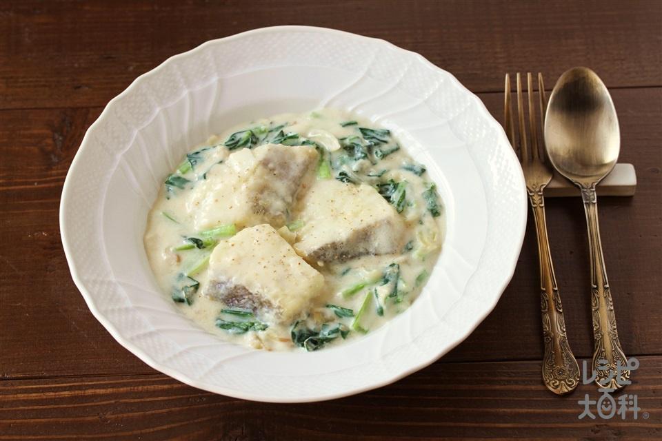 たらと小松菜のクリーム煮(甘塩たら+牛乳を使ったレシピ)