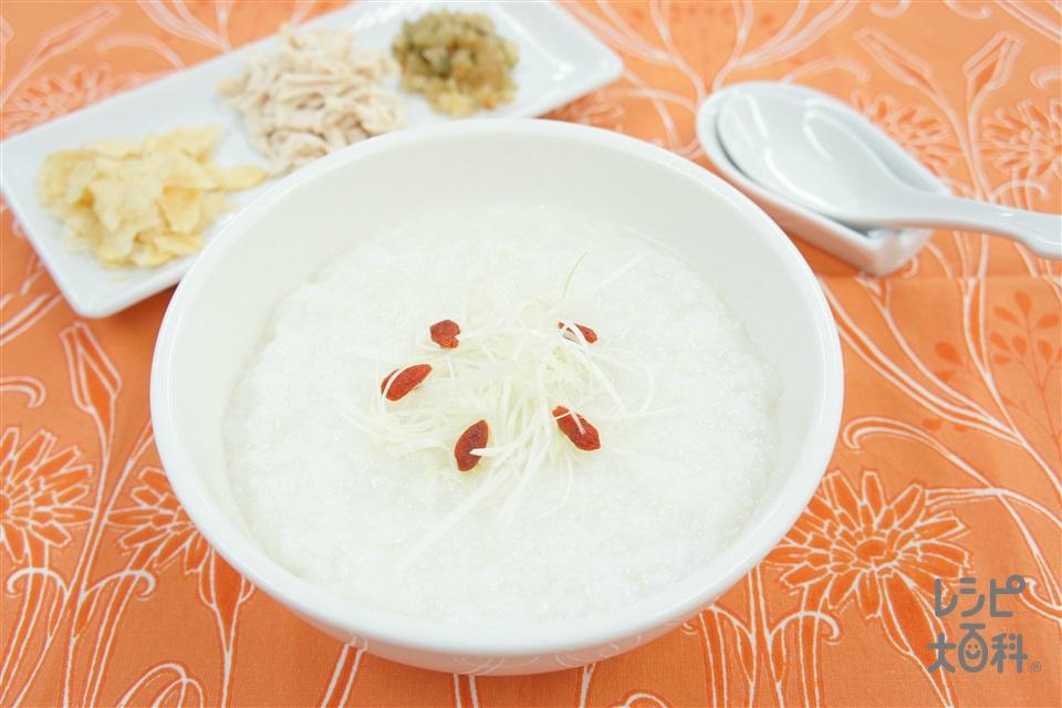 中華粥(米+鶏ささ身を使ったレシピ)