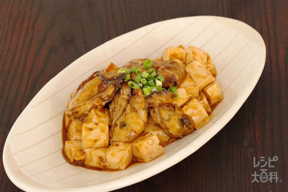 麻婆かき豆腐(かき(むき身)+絹ごし豆腐を使ったレシピ)