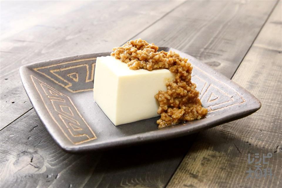 肉みそがけ豆腐(絹ごし豆腐+豚ひき肉を使ったレシピ)