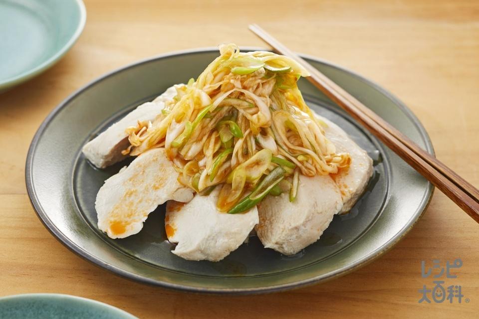 鶏肉のうま辛ネギソースかけ(長ねぎを使ったレシピ)