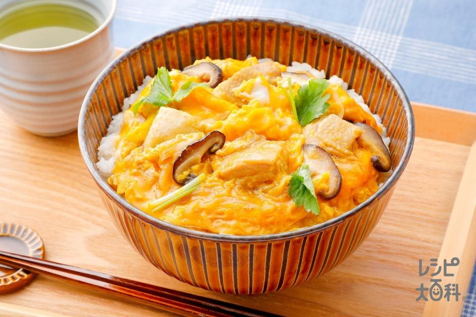 だしが効いてる親子丼(鶏もも肉+ご飯を使ったレシピ)